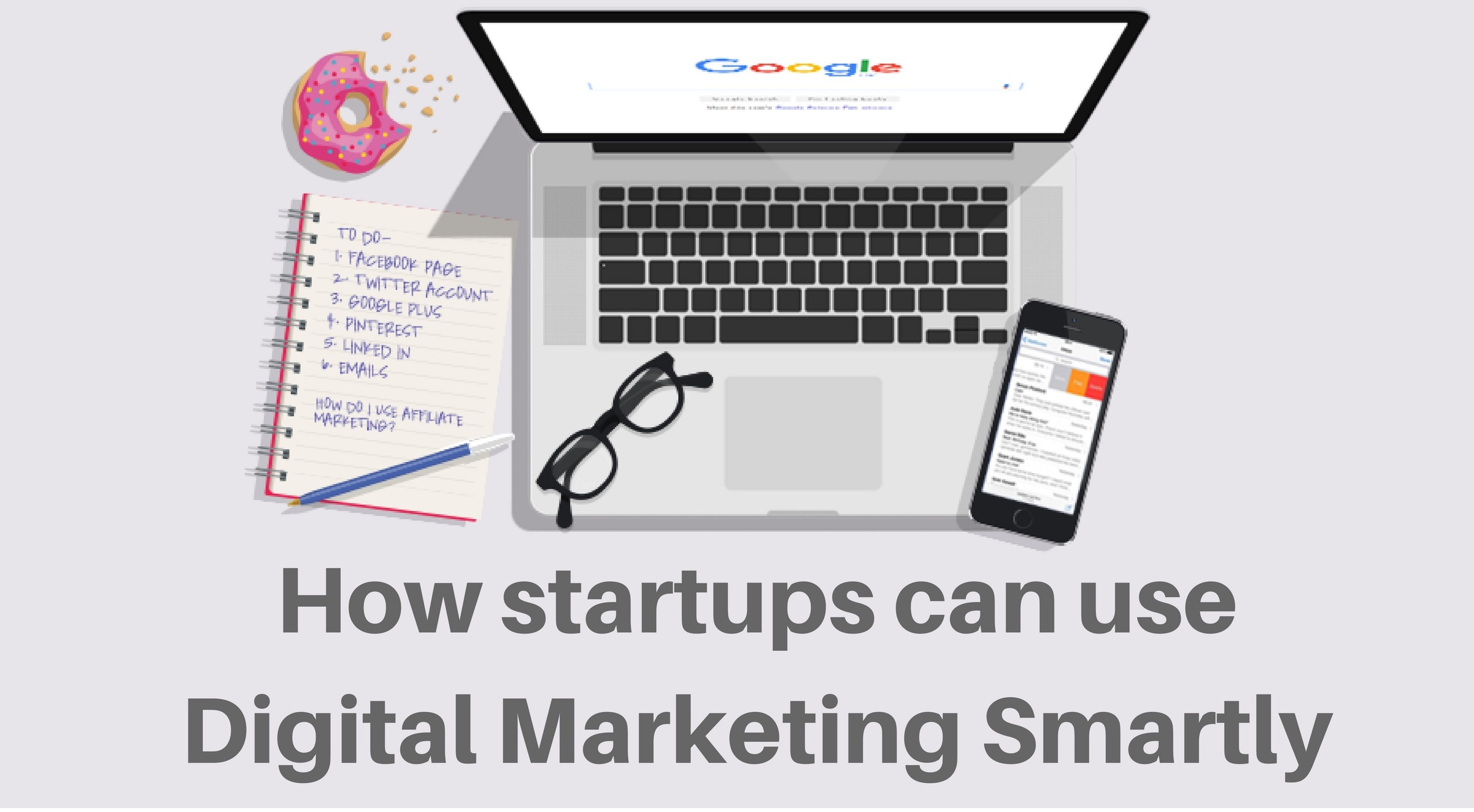 HOW STARUPS CAN USE DIGITAL MARKETING TO THEIR ADVANTAGE